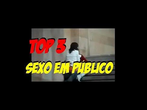 Top 3: Sexo Em Público